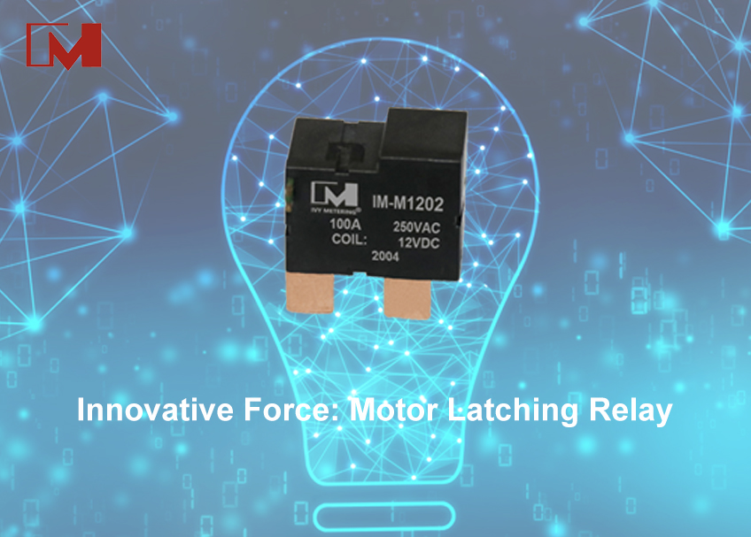 Innovative Force: Motor Latching Relay